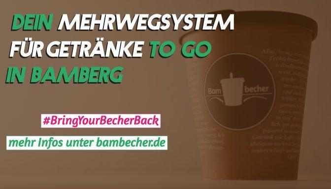 Werbeplakat, auf dem erklärt wird, wie das Bambecher-System funktioniert. Es fordert auf, Mehrwegbecher zu verwenden, die dann auch zurückgenommen werden.